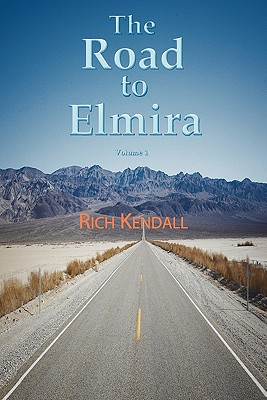 The Road to Elmira Volume 1, Kendall, Rich