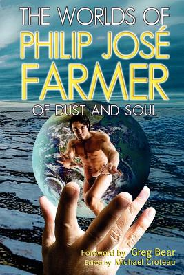 Image for The Worlds of Philip Jose Farmer 2: Of Dust and Soul