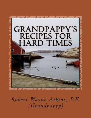 Image for Grandpappy's Recipes for Hard Times