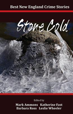 Image for Best New England Crime Stories 2014: Stone Cold