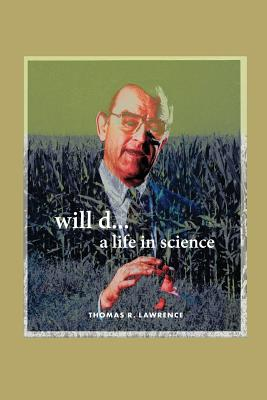 Image for will d...a life in science