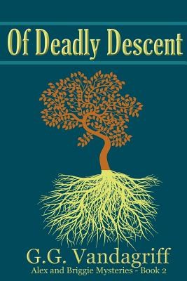 Of Deadly Descent - New Edition, Vandagriff, G.G.