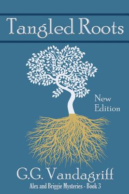 Tangled Roots - New Edition, Vandagriff, G.G.