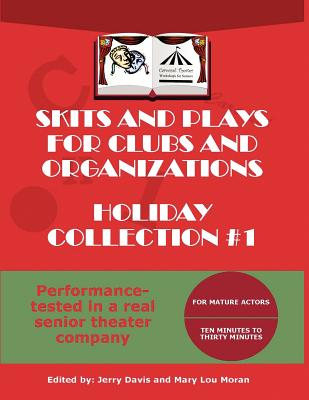 Image for Skits and Plays for Clubs and Organizations, Holiday Collection #1