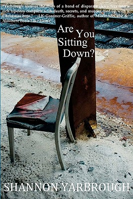 Are You Sitting Down?, Yarbrough, Shannon