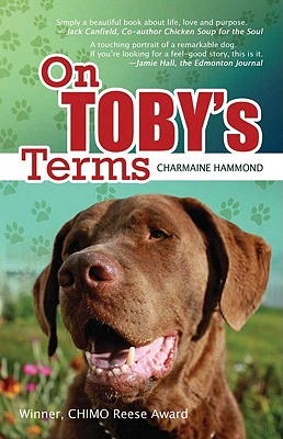 On Toby's Terms (A DOG BOOK WITH A SURPRISE HAPPY ENDING), Hammond, Charmaine
