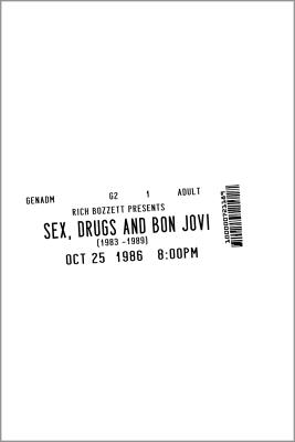 Image for Sex, Drugs and Bon Jovi