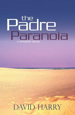 Image for The Padre Paranoia