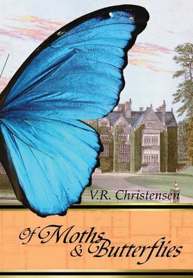 Of Moths and Butterflies, Christensen, V. R.