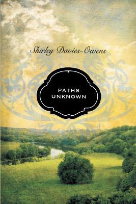 Paths Unknown, Davies-Owens, Shirley