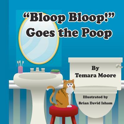 """Image for """"""""""""Bloop Bloop"""""""" Goes the Poop"""""""