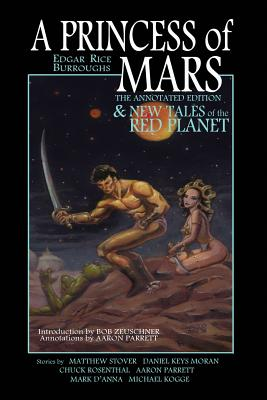 Image for A Princess of Mars - The Annotated Edition - and New Tales of the Red Planet