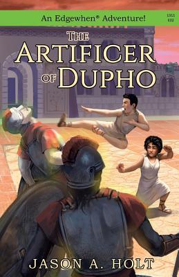 The Artificer of Dupho (Edgewhen), Holt, Jason A.