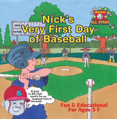 Nick?s Very First Day of Baseball, Christofora, Kevin