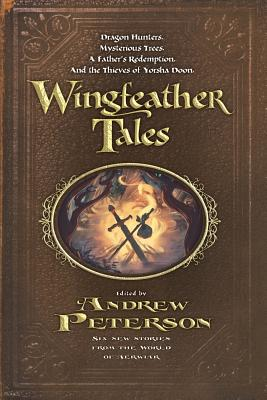 Image for Wingfeather Tales (The Wingfeather Saga)