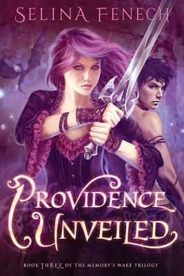 Image for Providence Unveiled (Memory's Wake Trilogy) (Volume 3)
