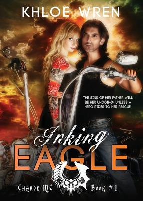 Inking Eagle (Charon MC), Wren, Khloe