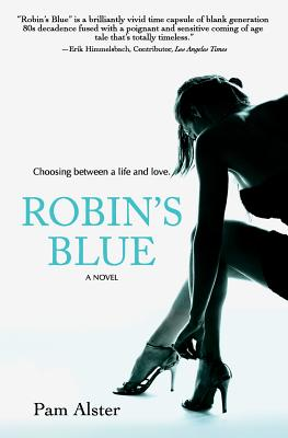 Robin's Blue, Alster, Pam
