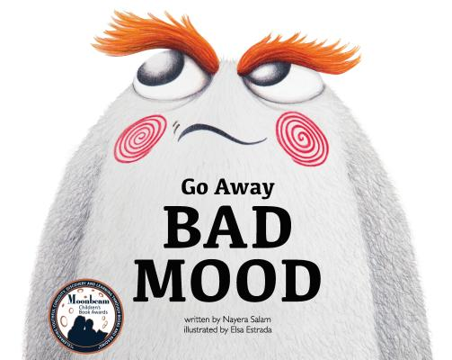 Image for Go Away Bad  Mood (Kids Books by Nayera)
