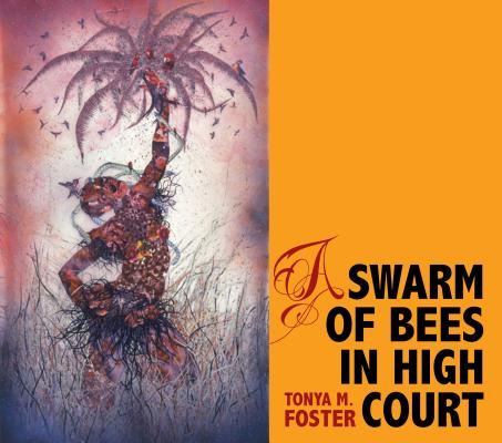 Image for A Swarm of Bees in High Court