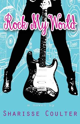 Image for Rock My World