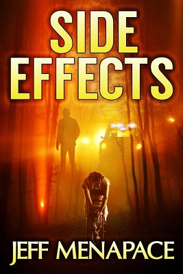 Side Effects - An FBI Psychological Thriller, Menapace, Jeff