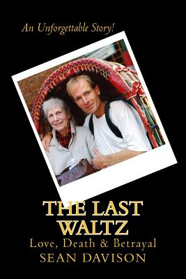 Image for The Last Waltz: Love, Death & Betrayal