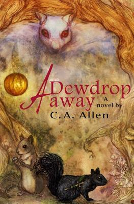 Image for A Dewdrop Away