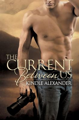 The Current Between Us, Alexander, Kindle