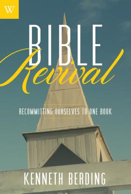 Image for ***Bible Revival: Recommitting Ourselves to One Book