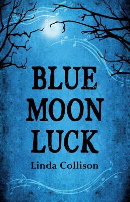Blue Moon Luck, Collison, Linda