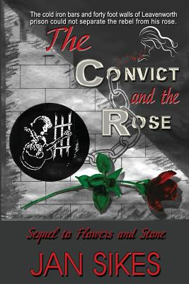 The Convict and the Rose, Sikes, Jan