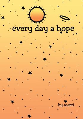 every day a hope, Matthew, Marci M.