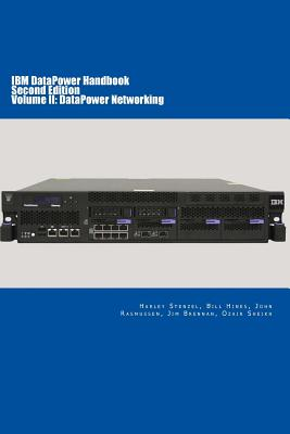Image for IBM DataPower Handbook Volume II: DataPower Networking: Second Edition (Volume 2)