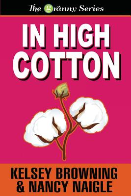 In High Cotton, Browning, Kelsey