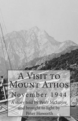 Image for A Visit to Mount Athos: November 1944