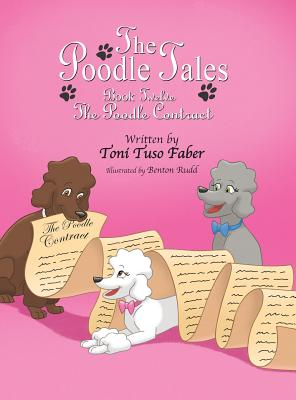The Poodle Tales: Book Twelve: The Poodle Contract, Faber, Toni Tuso