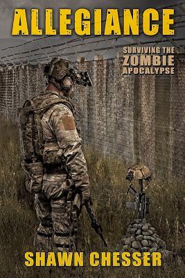 Image for Allegiance: Surviving the Zombie Apocalypse (Volume 5)