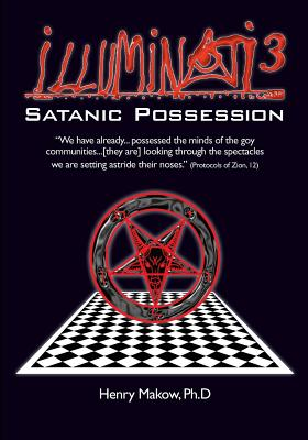 Image for Illuminati3: Satanic Possession: There is only one Conspiracy