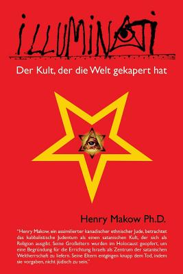 Image for Illuminati - Der Kult, der die Welt gekapert hat (German Edition)