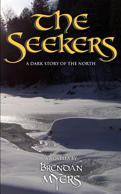 Image for The Seekers: A Dark Story of the North