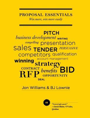 Proposal Essentials - Win more, win more easily, Williams, Jon