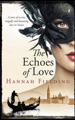 The Echoes of Love, Fielding, Hannah