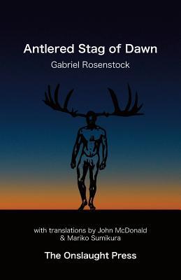 Antlered Stag of Dawn, Rosenstock, Gabriel