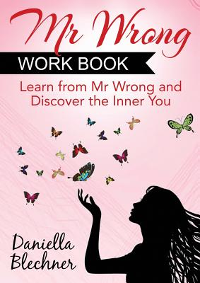 Image for Mr Wrong Work Book: Learn From Mr Wrong and Claim Mr Right