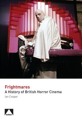 Image for Frightmares: A History of British Horror Cinema (Studying British Cinema)
