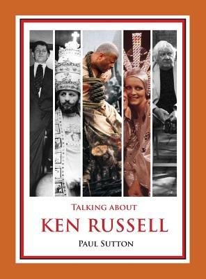 Talking about Ken Russell (Expanded Edition) (Standard Edition), Sutton, Paul