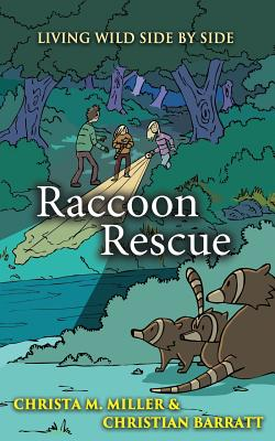 Image for RACCOON RESCUE (LIVING WILD SIDE BY SIDE, NO 1)