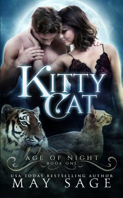 Kitty Cat (Age of Night) (Volume 1), Sage, May