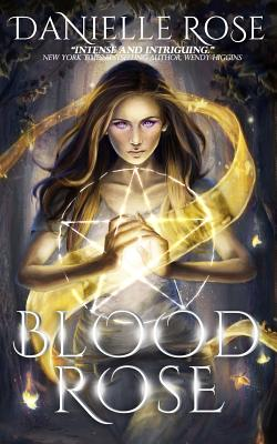 Blood Rose (Blood Books), Rose, Danielle
